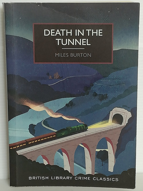 Death in the Tunnel by Miles Burton
