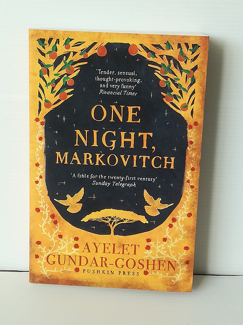 One Night, Markovitch by Ayelet Gundar-Goshen