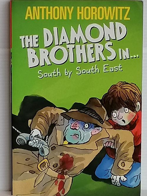 South by South East by Anthony Horowitz (The Diamond Brothers)