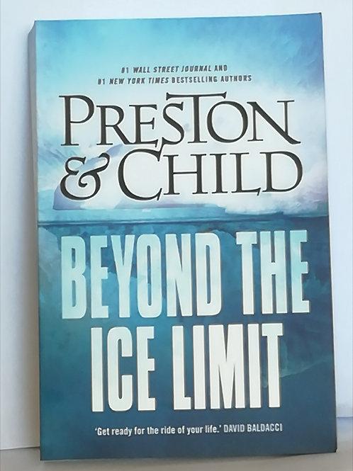 Beyond the Ice Limit by Preston & Child