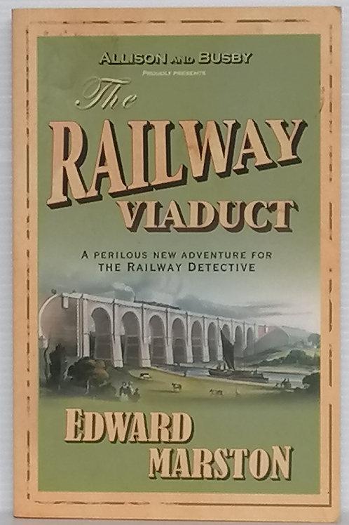 The Railway Viaduct by Edward Marston