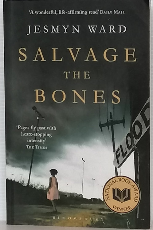 Salvage the Bones by Jessmyn Ward
