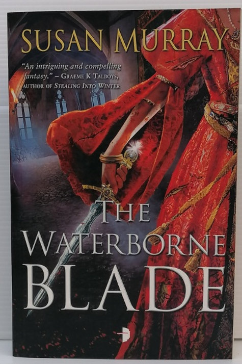 The Waterborne Blade by Susan Murray (Waterborne #1)