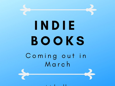 Indie Books Coming out in March