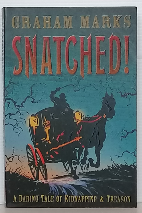 Snatched! by Graham Marks