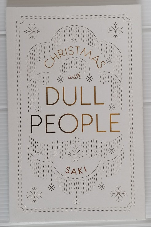 Christmas with Dull People by Saki