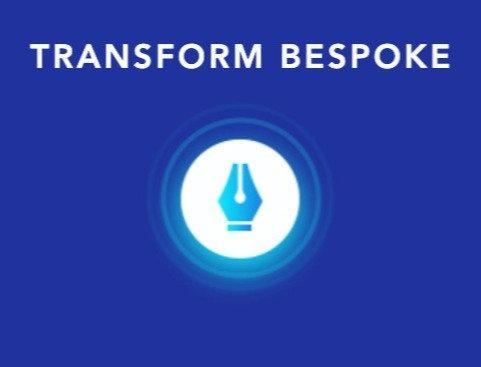 Transform BESPOKE