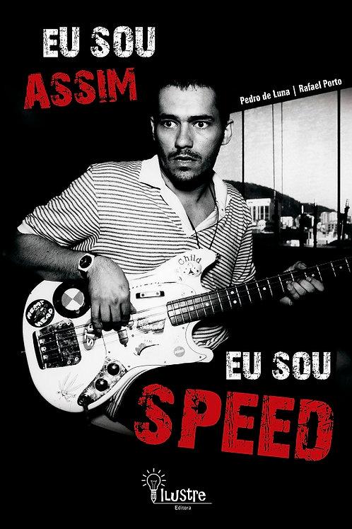 """Livro """"Eu Sou Assim Eu Sou Speed"""""""