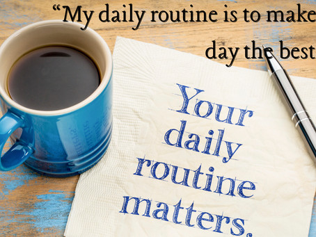 19 Days of Radical Self-Love: Day 6, Daily Routines