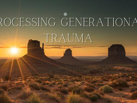 19 Days of Radical Self-Love: Day 4, Generational Trauma