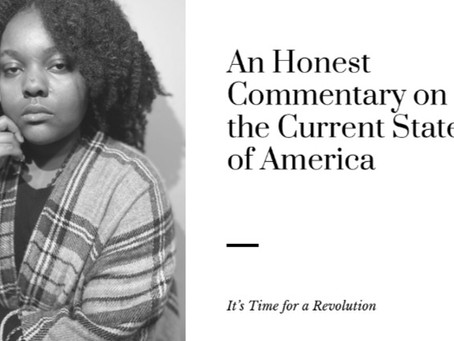 An Honest Commentary on the Current State of America: It's Time for a Revolution