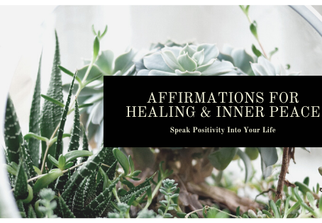 Affirmations for Healing and Inner Peace