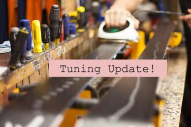 Tuning Update!