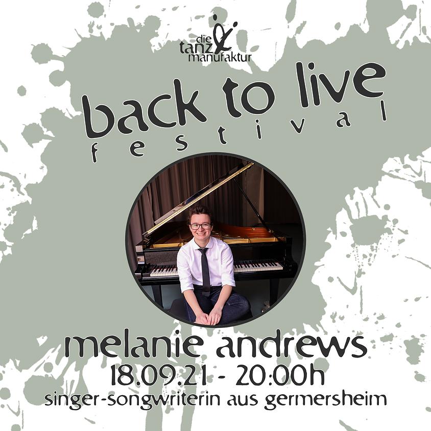 melanie andrews - live