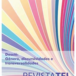 """""""Gênero, discursividades e transversalidades"""" _  Dossiê em revista acadêmica."""