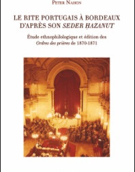 Seder Hazanut of the Sephardi Community of Bordeaux (Annotated Ed.)