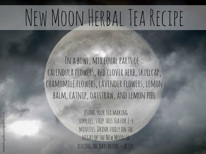 New Moon, New You: Soothing Tea Recipe