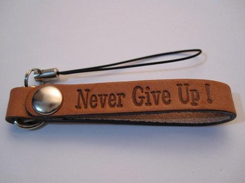 元気になるストラップ「Never Give Up!」