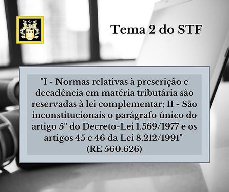 Prescrição e decadência em matéria tributária devem ser tratadas por lei complementar - Tema 2 STF