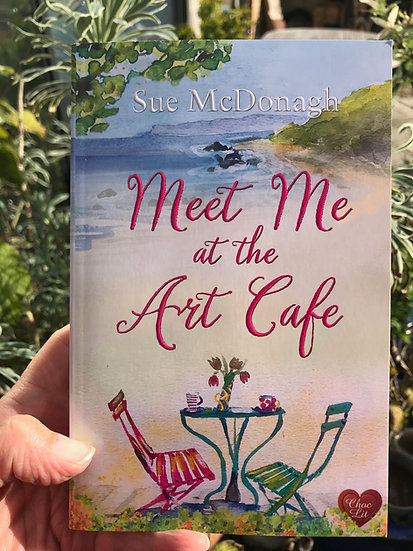 Meet Me at the Art Cafe, by Sue McDonagh
