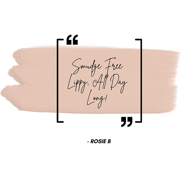 Smudge Free Lippy All DAy Long!.png