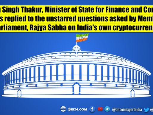 Government of India, Finance Ministry reply on Crypto in Parliament