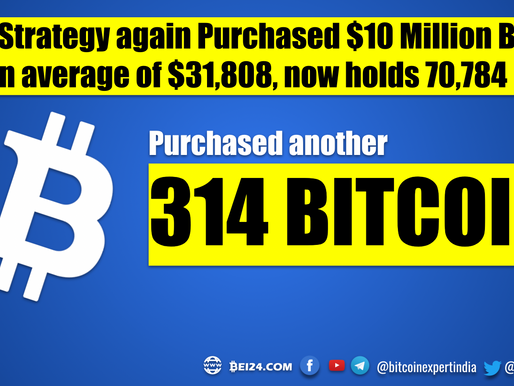 Institutions Buying the Dip - MicroStrategy adds another 314 Bitcoin worth $10 Million