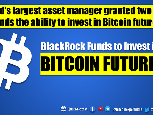 World's Largest Asset Manager Granted Two of its Funds the Ability to Invest in Bitcoin Futures