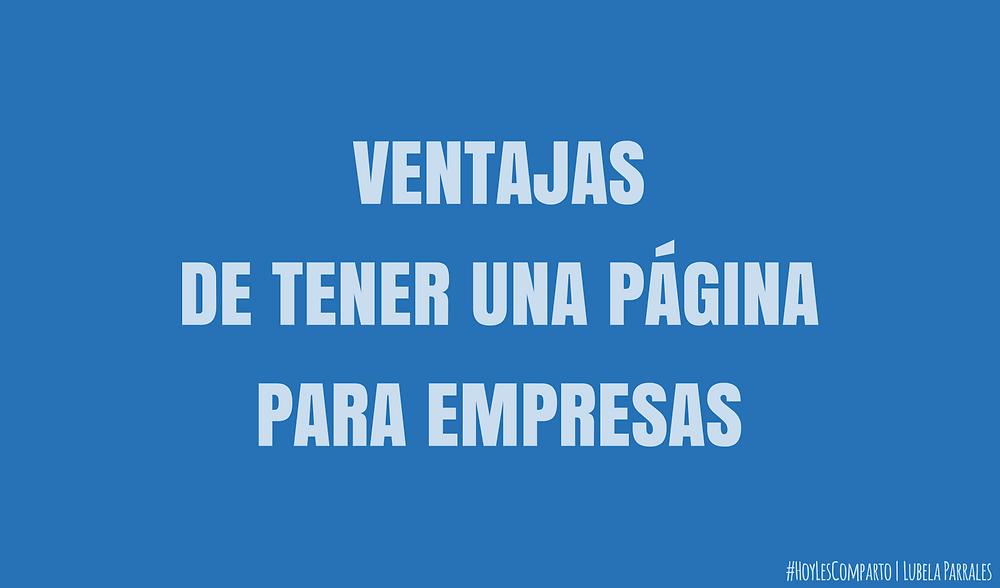 VENTAJAS DE TENER UNA PÁGINA PARA EMPRESAS