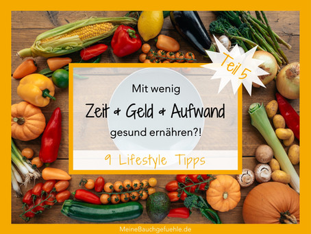 Gesund ernähren und leben – 9 Lifestyle Tipps