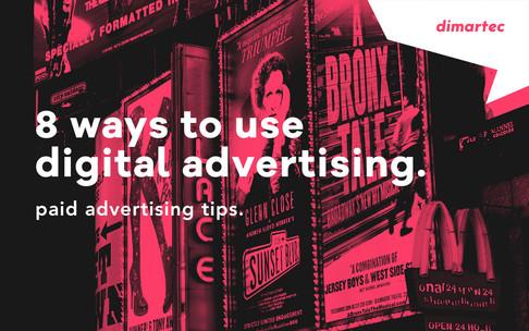 8 ways to use digital advertising.