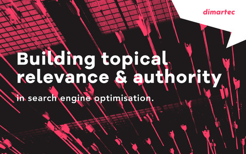 Building topical relevance and authority in SEO.