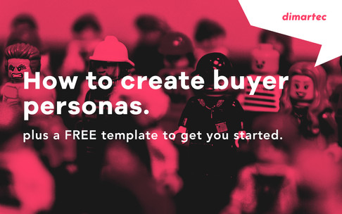 How to create buyer personas - FREE template.