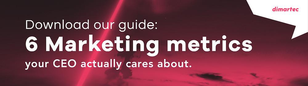 6 marketing metrics executives care about