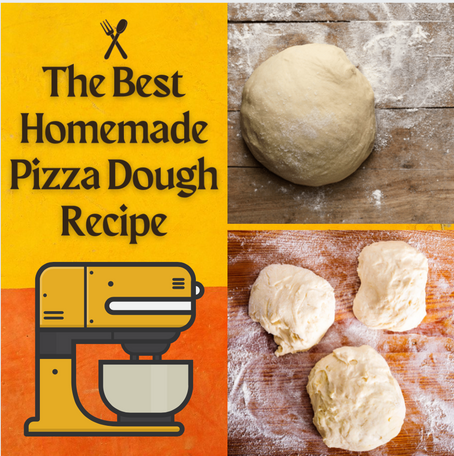 The Best Homemade Pizza Dough Recipe