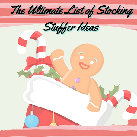 The Ultimate List of Stocking Stuffer Ideas