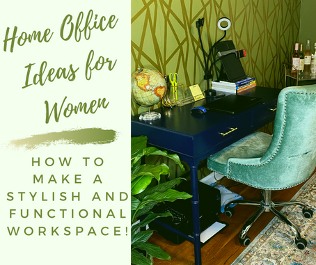 Home Office Ideas for Women: How to make a Stylish and functional workspace!