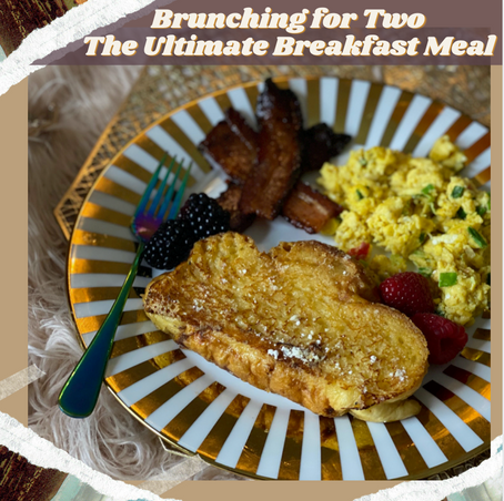 Brunching for Two: The Ultimate Breakfast Meal