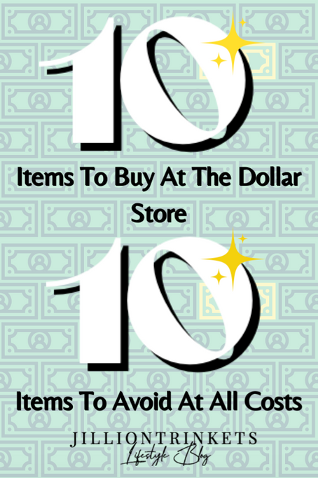 10 Items To Buy At The Dollar Store, And 10 To Avoid At All Costs