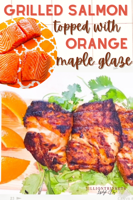 Grilled Salmon Topped with Orange Maple Glaze