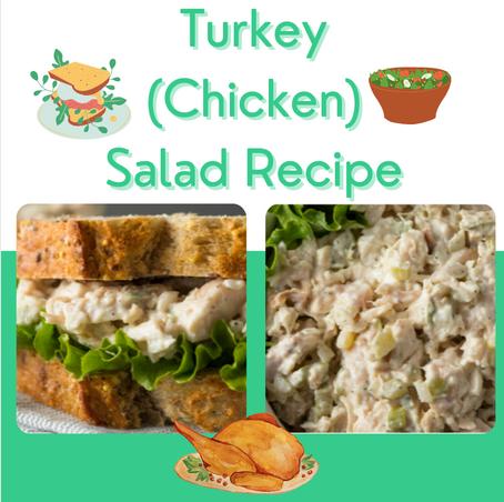 Turkey (Chicken) Salad Recipe: