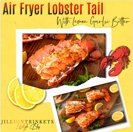Air Fryer Lobster Tail with Lemon Garlic Butter