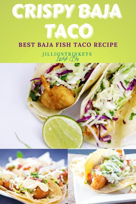 CRISPY BAJA TACO (BEST BAJA FISH TACO RECIPE)