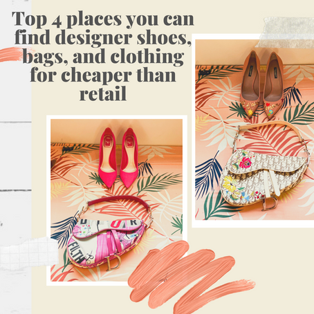 Top 4 places you can find designer shoes, bags, and clothing for cheaper than retail