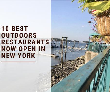 10 Best Outdoors Restaurants Now Open In New York