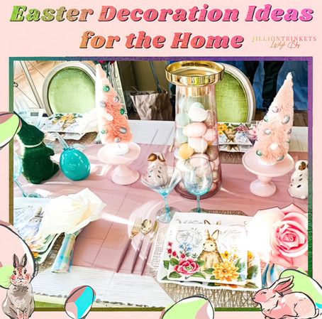 Easter Decoration Ideas for the Home