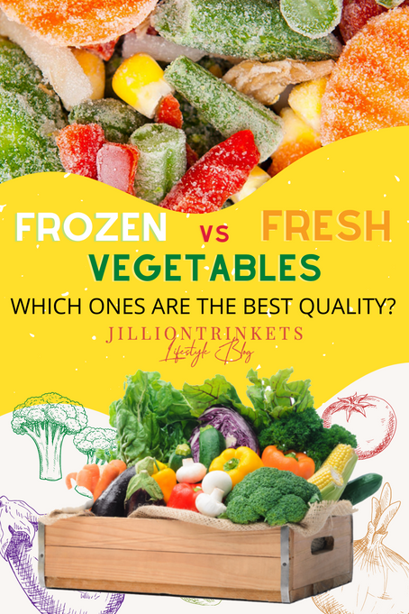Frozen vs. Fresh Vegetables! Which ones are the best quality?