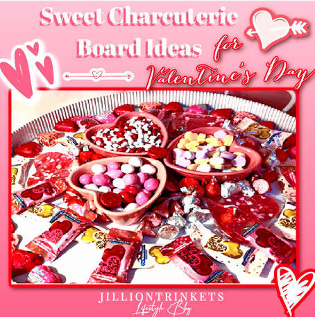 Sweet Charcuterie Board Ideas for Valentine's Day