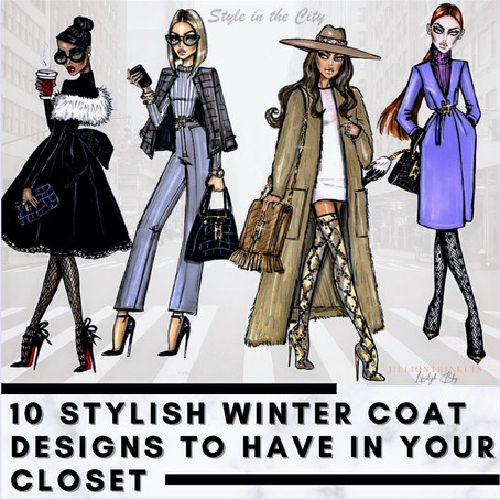 10 Stylish Winter Designs To Have in Your Closet