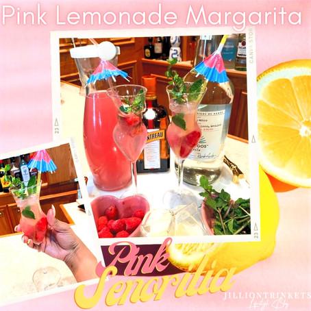 Pink Lemonade Margarita (Pink Senorita)